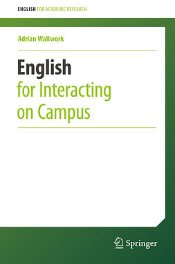 Wallwork, Adrian - English for Interacting on Campus, ebook