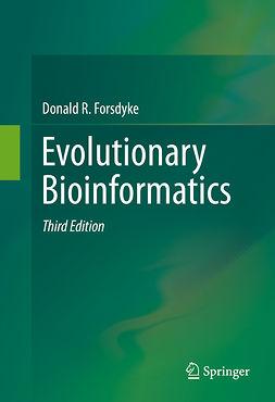 Forsdyke, Donald R. - Evolutionary Bioinformatics, ebook
