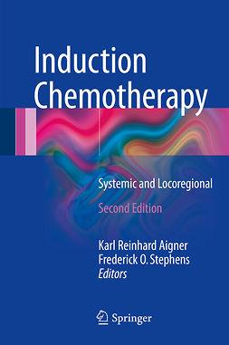 Aigner, Karl Reinhard - Induction Chemotherapy, e-bok