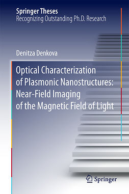 Denkova, Denitza - Optical Characterization of Plasmonic Nanostructures: Near-Field Imaging of the Magnetic Field of Light, e-bok