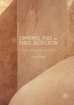 Wendt, Fabian - Compromise, Peace and Public Justification, e-kirja