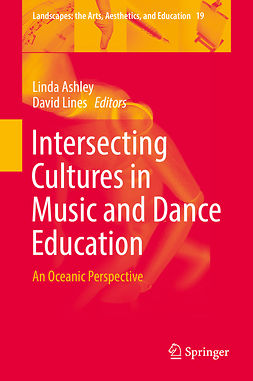 Ashley, Linda - Intersecting Cultures in Music and Dance Education, e-kirja