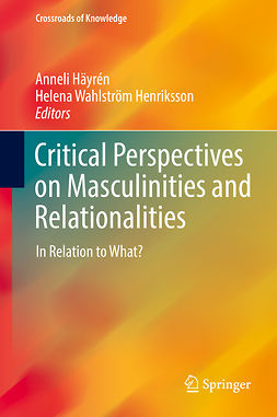Henriksson, Helena Wahlström - Critical Perspectives on Masculinities and Relationalities, ebook