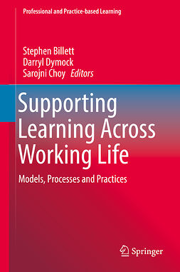 Billett, Stephen - Supporting Learning Across Working Life, e-bok