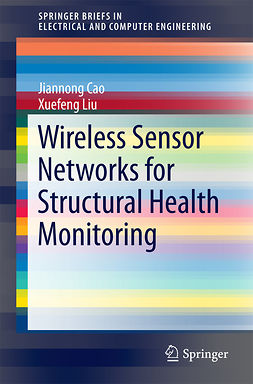 Cao, Jiannong - Wireless Sensor Networks for Structural Health Monitoring, e-kirja