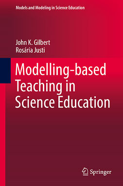Gilbert, John K. - Modelling-based Teaching in Science Education, ebook