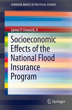 II, James P. Howard, - Socioeconomic Effects of the National Flood Insurance Program, ebook
