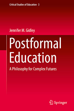 Gidley, Jennifer M. - Postformal Education, ebook