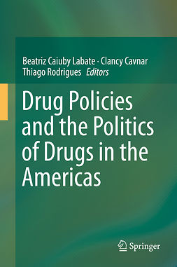 Cavnar, Clancy - Drug Policies and the Politics of Drugs in the Americas, ebook