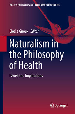 Giroux, Élodie - Naturalism in the Philosophy of Health, ebook