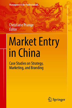 Prange, Christiane - Market Entry in China, e-bok