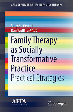 George, Sally St. - Family Therapy as Socially Transformative Practice, ebook