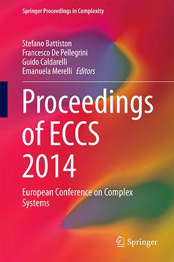 Battiston, Stefano - Proceedings of ECCS 2014, e-bok