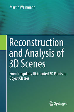 Weinmann, Martin - Reconstruction and Analysis of 3D Scenes, ebook