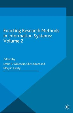 Lacity, Mary C. - Enacting Research Methods in Information Systems: Volume 2, ebook
