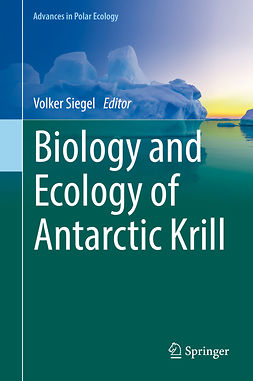 Siegel, Volker - Biology and Ecology of Antarctic Krill, e-bok