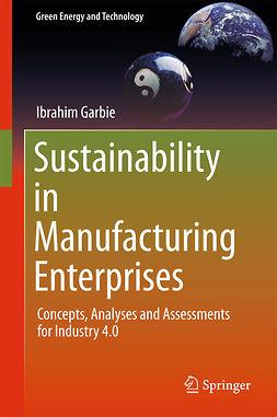 Garbie, Ibrahim - Sustainability in Manufacturing Enterprises, ebook