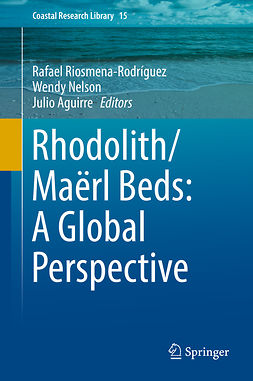 Aguirre, Julio - Rhodolith/Maërl Beds: A Global Perspective, ebook