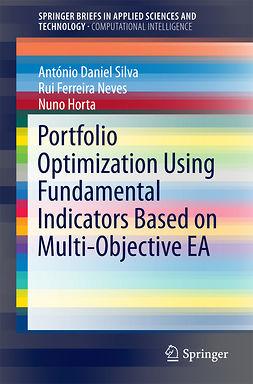 Horta, Nuno - Portfolio Optimization Using Fundamental Indicators Based on Multi-Objective EA, e-bok