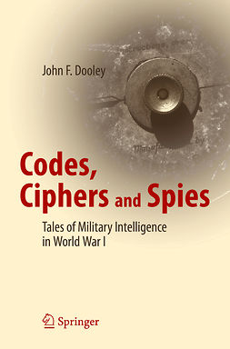 Dooley, John F. - Codes, Ciphers and Spies, ebook