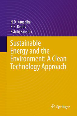 Kaushik, Kshitij - Sustainable Energy and the Environment: A Clean Technology Approach, e-bok