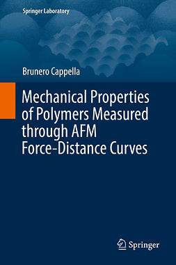 Cappella, Brunero - Mechanical Properties of Polymers Measured through AFM Force-Distance Curves, ebook