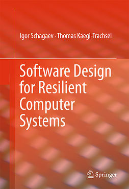 Kaegi-Trachsel, Thomas - Software Design for Resilient Computer Systems, ebook