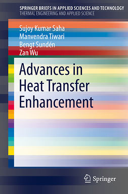 Saha, Sujoy Kumar - Advances in Heat Transfer Enhancement, ebook