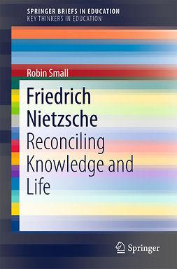 Small, Robin - Friedrich Nietzsche, ebook