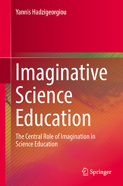 Hadzigeorgiou, Yannis - Imaginative Science Education, e-bok