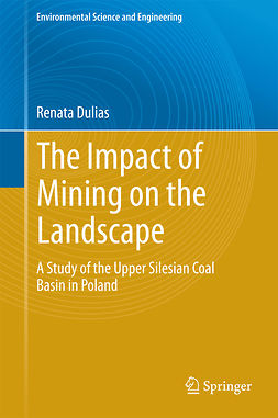Dulias, Renata - The Impact of Mining on the Landscape, ebook
