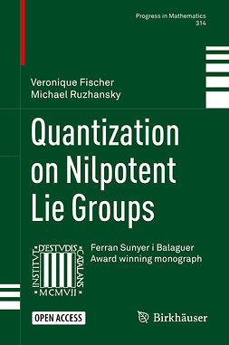 Fischer, Veronique - Quantization on Nilpotent Lie Groups, ebook