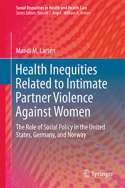 Larsen, Mandi M. - Health Inequities Related to Intimate Partner Violence Against Women, ebook