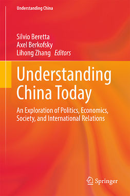 Beretta, Silvio - Understanding China Today, e-bok