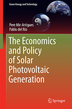 Mir-Artigues, Pere - The Economics and Policy of Solar Photovoltaic Generation, e-kirja