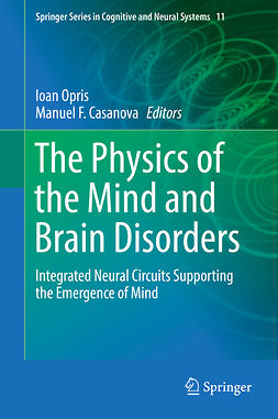 Casanova, Manuel F. - The Physics of the Mind and Brain Disorders, e-bok