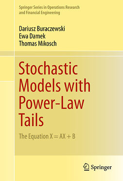 Buraczewski, Dariusz - Stochastic Models with Power-Law Tails, ebook