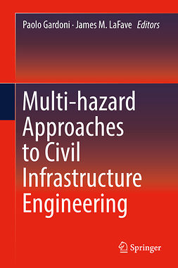 Gardoni, Paolo - Multi-hazard Approaches to Civil Infrastructure Engineering, ebook