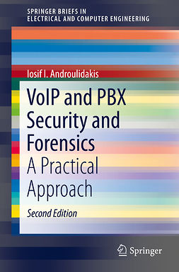 Androulidakis, Iosif I. - VoIP and PBX Security and Forensics, ebook