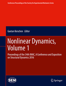 Kerschen, Gaetan - Nonlinear Dynamics, Volume 1, e-bok