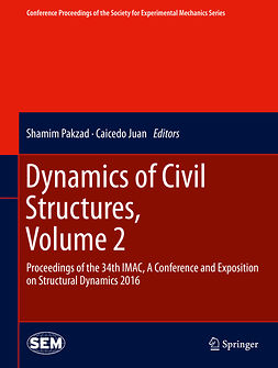 Juan, Caicedo - Dynamics of Civil Structures, Volume 2, e-bok