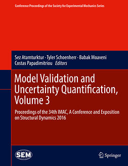 Atamturktur, Sez - Model Validation and Uncertainty Quantification, Volume 3, ebook