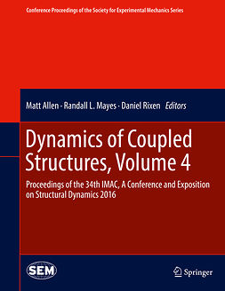 Allen, Matt - Dynamics of Coupled Structures, Volume 4, e-kirja