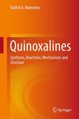 Mamedov, Vakhid A. - Quinoxalines, ebook