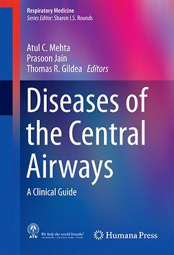 Gildea, Thomas R. - Diseases of the Central Airways, ebook