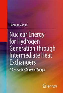 Zohuri, Bahman - Nuclear Energy for Hydrogen Generation through Intermediate Heat Exchangers, ebook