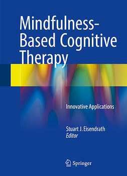 Eisendrath, Stuart J. - Mindfulness-Based Cognitive Therapy, ebook