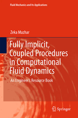 Mazhar, Zeka - Fully Implicit, Coupled Procedures in Computational Fluid Dynamics, ebook