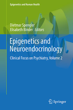 Binder, Elisabeth - Epigenetics and Neuroendocrinology, e-kirja