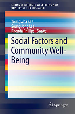 Kee, Youngwha - Social Factors and Community Well-Being, e-kirja